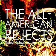 Click here for more info about 'The All-American Rejects - Swing Swing'