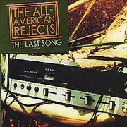 Click here for more info about 'The All-American Rejects - The Last Song'