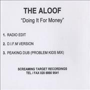 Click here for more info about 'The Aloof - Doing It For Money'