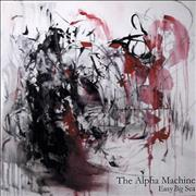 Click here for more info about 'The Alpha Machine - Easy Big Sea'