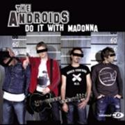 Click here for more info about 'The Androids - Do It With Madonna'