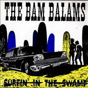 Click here for more info about 'The Bam Balams - Surfin' In The Swamp'