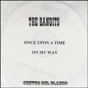 Click here for more info about 'The Bandits (00s) - Once Upon A Time'