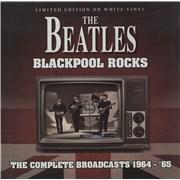 The Beatles Blackpool Rocks: The Complete Broadcasts 1964-'65 - White Vinyl UK vinyl LP
