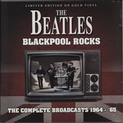 The Beatles Blackpool Rocks: The Complete Broadcasts 1964-'65 - Gold Vinyl UK vinyl LP
