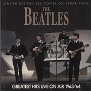 The Beatles Greatest Hits Live On Air - Clear Vinyl - Sealed UK vinyl LP