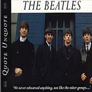 Click here for more info about 'The Beatles - Quote Unquote'