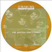 The Beatles The British Are Coming UK picture disc LP