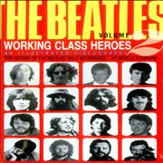The Beatles Working Class Heroes - The History Of The Beatles Solo Recs UK book
