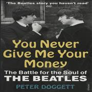 Click here for more info about 'The Beatles - You Never Give Me Your Money: The Battle For The Soul Of The Beatles'
