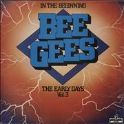 Click here for more info about 'The Bee Gees - In The Beginning - The Early Days Vol.3'