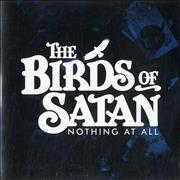 Click here for more info about 'The Birds Of Satan - Nothing At All'