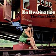 Click here for more info about 'The Blackbirds - No Destination'
