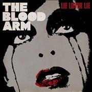 Click here for more info about 'The Blood Arm - Lie Lover Lie'