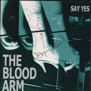 Click here for more info about 'The Blood Arm - Say Yes - Clear Blue Splattered Vinyl - Autographed'