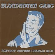 Click here for more info about 'The Bloodhound Gang - Foxtrot Uniform Charlie Kilo'