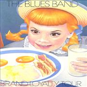 Click here for more info about 'The Blues Band - Brand Loyalty Tour'