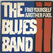 Click here for more info about 'The Blues Band - Find Yourself Another Fool'