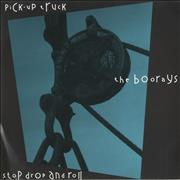 Click here for more info about 'The Boorays - Pick-Up Truck/ Stop Drop And Roll'