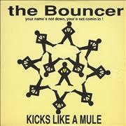 Click here for more info about 'Kicks Like A Mule  - The Bouncer'