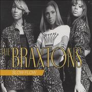 Click here for more info about 'The Braxtons - Slow Flow'