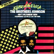 Click here for more info about 'The Brothers Johnson - Ain't We Funkin' Now'