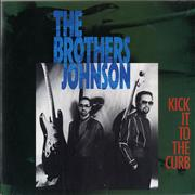 Click here for more info about 'The Brothers Johnson - Kick It To The Curb'