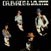 Click here for more info about 'The Byrds - Dr Byrds & Mr Hyde'