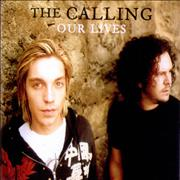 Click here for more info about 'The Calling - Our Lives'