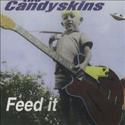 Click here for more info about 'The Candyskins - Feed It'