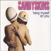 Click here for more info about 'The Candyskins - Hang Myself On You'