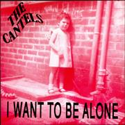 Click here for more info about 'The Cantels - I Want To Be Alone EP'