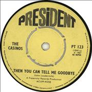 Click here for more info about 'The Casinos - Then You Can Tell Me Goodbye'