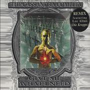 Click here for more info about 'The Cassandra Complex - Give Me What I Need'