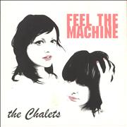 Click here for more info about 'The Chalets - Feel The Machine'