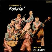 Click here for more info about 'The Champs - Everybody's Rockin''