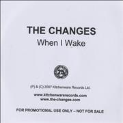 Click here for more info about 'The Changes - When I Wake'