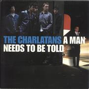 Click here for more info about 'The Charlatans (UK) - A Man Needs To Be Told'