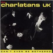 Click here for more info about 'The Charlatans (UK) - Can't Even Be Bothered'