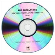 Click here for more info about 'The Charlatans (UK) - You're So Pretty, We're So Pretty - '06 Mix'