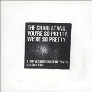 Click here for more info about 'The Charlatans (UK) - You're So Pretty, We're So Pretty'