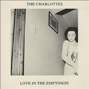 Click here for more info about 'The Charlottes - Love In The Emptiness'