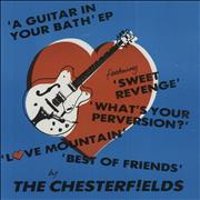 Click here for more info about 'The Chesterfields - A Guitar In Your Bath EP'