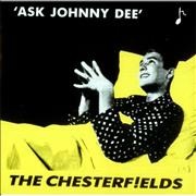 Click here for more info about 'The Chesterfields - Ask Johnny Dee'
