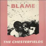 Click here for more info about 'The Chesterfields - Blame'