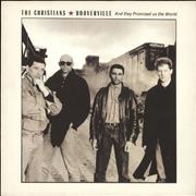 Click here for more info about 'The Christians - Hooverville (And They Promised Us The World)'