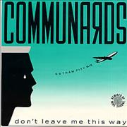 Click here for more info about 'The Communards - Don't Leave Me This Way - Gotham City Mix'