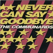 Click here for more info about 'The Communards - Never Can Say Goodbye + Sleeve'