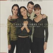 Click here for more info about 'The Corrs - I Never Loved You Anyway + Calendar'