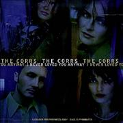 The Corrs I Never Loved You Anyway USA CD single Promo